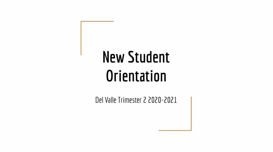 Trimester 2 New Student Orientation Video English and Spanish