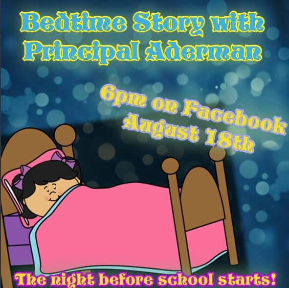 Read Aloud with Principal Aderman 8/18 6:00PM on Facebook